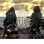 ״לא החיים שלך״ סרט תיעודי באורך מלא- בימוי
